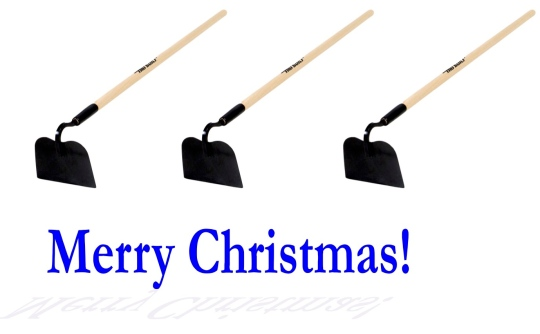 Hoe, Hoe, Hoe and Merry Christmas!