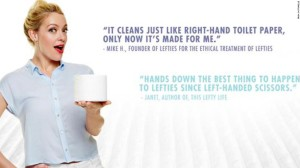 Cottonelle introduces left handed toilet paper. It's about time!